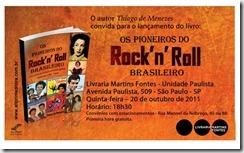 Convite Outubro Livro Thiago de Menezes OS PIONEIROS DO ROCK BRASILEIRO