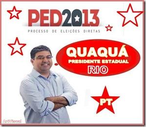 PED 2013 - Quaquá Presidente Estadual do PT do Rio de Janeiro